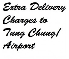 Delivery to Tung Chung / Airport